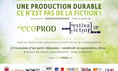 Ecoprod at La Rochelle, for the TV Fiction Festival.
