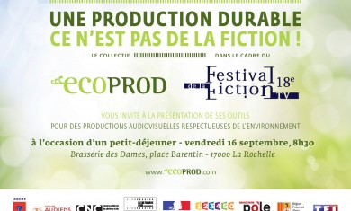 Ecoprod at La Rochelle, for the TV Fiction Festival.